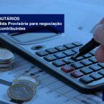 DÉBITOS-TRIBUTÁRIOS-Publicada-Medida-Provisória-para-negociação-de-dívidas-de-contribuintes-2 - DÉBITOS TRIBUTÁRIOS – Publicada Medida Provisória para negociação de dívidas de contribuintes.