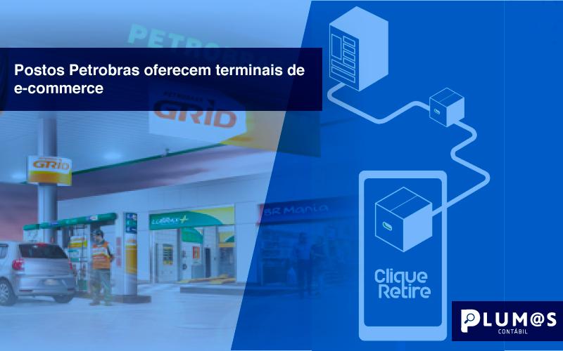 postos - Postos Petrobras oferecem terminais de e-commerce