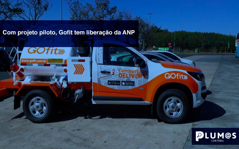 Sugestão-de-informativo---Com-projeto-piloto,-Gofit-tem-liberação-da-ANP - Com projeto piloto, Gofit tem liberação da ANP