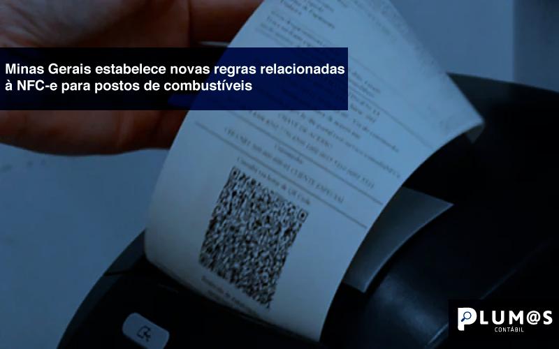 Minas-Gerais-estabelece-novas-regras-relacionadas-à-NFC-e-para-postos-de-combustíveis - Minas Gerais estabelece novas regras relacionadas à NFC-e para postos de combustíveis