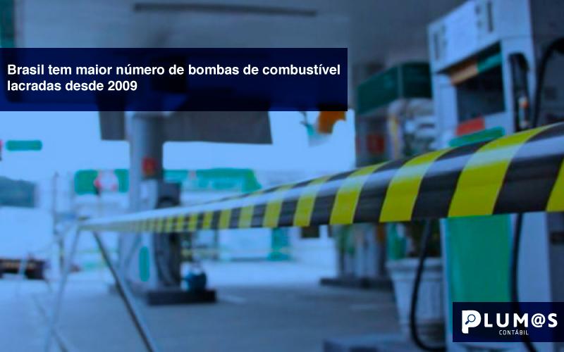 Brasil-tem-maior-número-de-bombas-de-combustível-lacradas-desde-2009- - Brasil tem maior número de bombas de combustível lacradas desde 2009