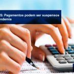 Refis-Pagamentos-podem-ser-suspensos-durante-a-pandemia - PGFN – REFIS: Pagamentos podem ser suspensos durante a pandemia
