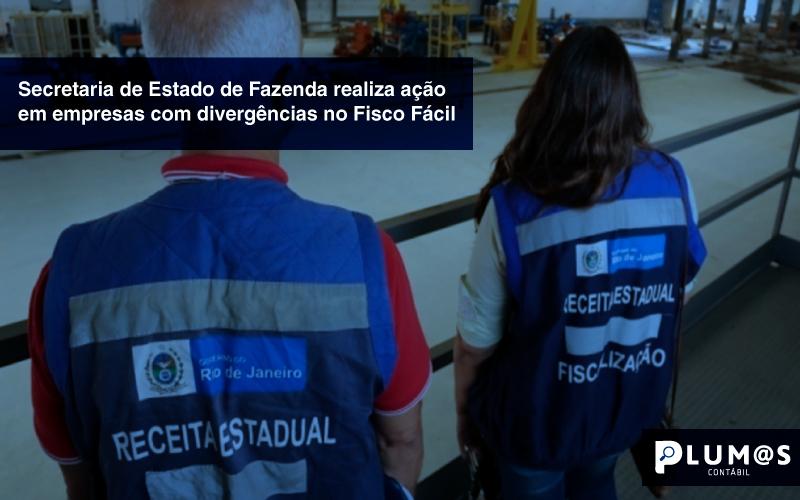 fiscalizaçao-sefaz - Secretaria de Estado de Fazenda realiza ação em empresas com divergências no Fisco Fácil