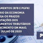 Parcelamentos RFB e PGFN_Banner - Parcelamentos (RFB e PGFN) – Ministério da Economia prorroga os prazos das prestações dos parcelamentos tributários com vencimento em maio, junho e julho de 2020