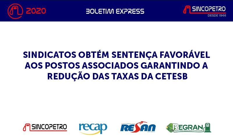banner Boletim_Express_16-2020 - SINDICATOS OBTÉM SENTENÇA FAVORÁVEL AOS POSTOS ASSOCIADOS GARANTINDO A REDUÇÃO DAS TAXAS DA CETESB