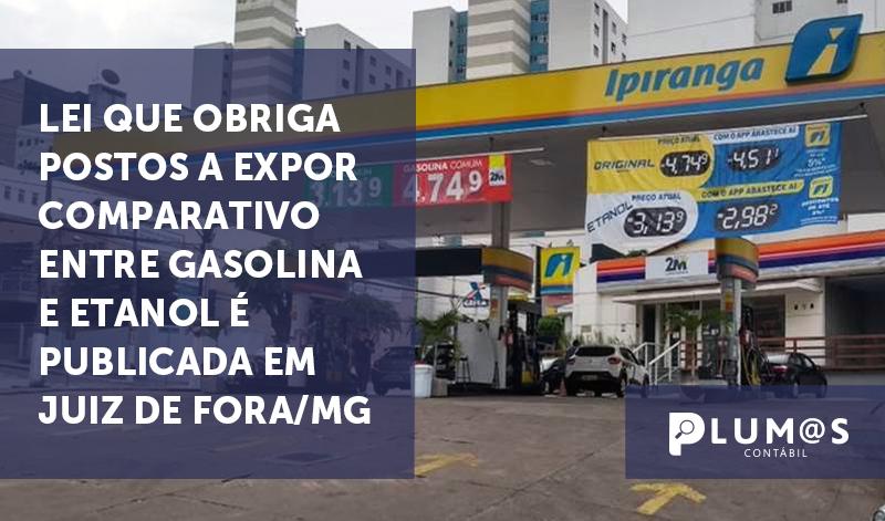 banner MG - ZONA DA MATA - Lei que obriga postos a expor comparativo entre gasolina e etanol é publicada em Juiz de Fora/MG