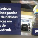 banner Coronavírus - Campinas proíbe - Coronavírus: Campinas proíbe venda de bebidas alcoólicas em postos de combustíveis