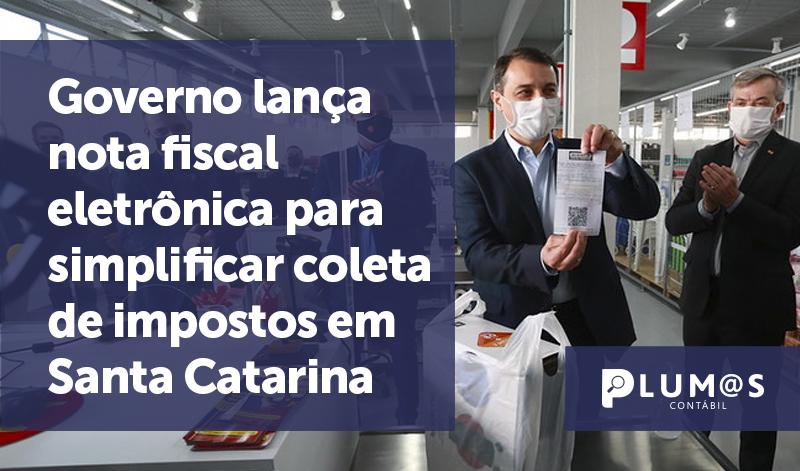 banner Governo lança nota fiscal - Governo lança nota fiscal eletrônica para simplificar coleta de impostos em Santa Catarina
