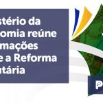 banner Ministério da Economia - Ministério da Economia reúne informações sobre a Reforma Tributária
