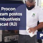 banner 4 ANP e Procon - ANP e Procon fiscalizam postos de combustíveis em Macaé (RJ)