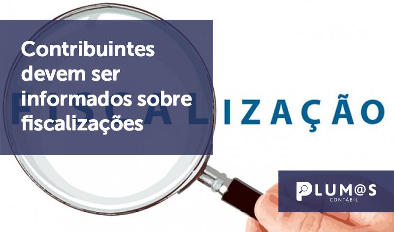 banner 5 Contribuintes devem - Contribuintes devem ser informados sobre fiscalizações