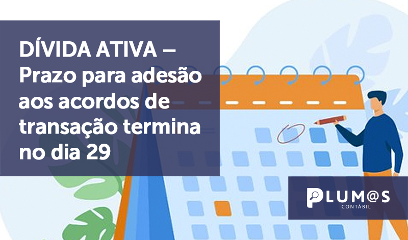 banner 2 Prazo para adesão 2 - DÍVIDA ATIVA – Prazo para adesão aos acordos de transação termina no dia 29