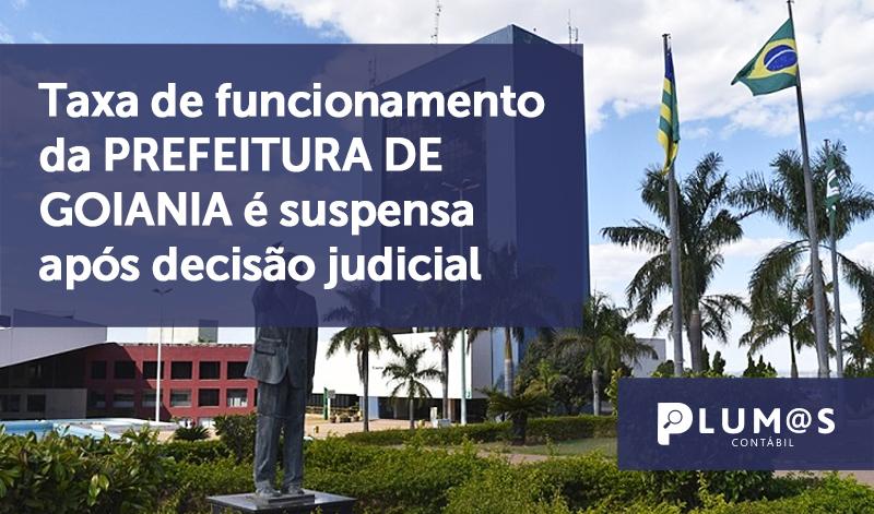 banner 2 Taxa de funcionamento - Taxa de funcionamento da PREFEITURA DE GOIANIA é suspensa após decisão judicial