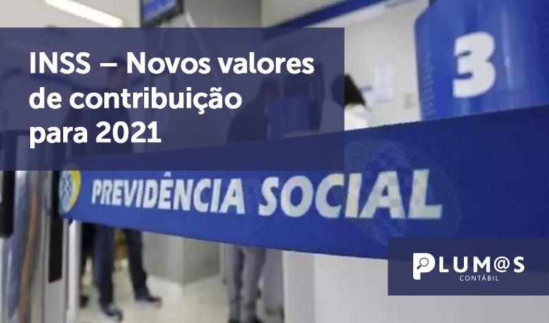 banner 4 INSS - INSS – Novos valores de contribuição para 2021