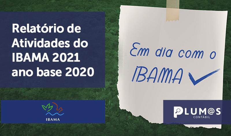 banner 01 IBAMA 2021 - Relatório de Atividades do IBAMA 2021 ano base 2020