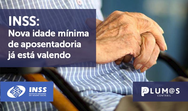 banner 02 INSS - INSS: Nova idade mínima de aposentadoria já está valendo