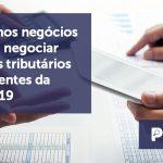 banner 11 Pequenos negócios - Pequenos negócios podem negociar débitos tributários decorrentes da Covid-19