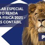 banner 15 CIRCULAR ESPECIALo - CIRCULAR ESPECIAL IMPOSTO RENDA PESSOA FISICA 2021 – PLUMAS CONTÁBIL