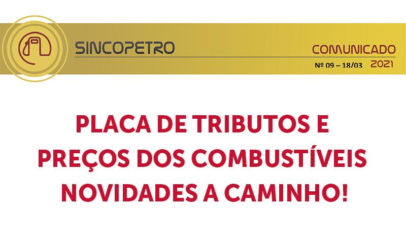 banner 13 PLACA DE TRIBUTOS E PREÇOS DOS COMBUSTÍVEIS (Sincopetro) - PLACA DE TRIBUTOS E PREÇOS DOS COMBUSTÍVEIS NOVIDADES A CAMINHO!