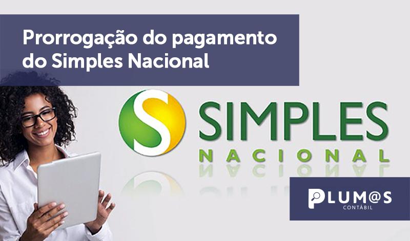 banner 17 Prorrogação do pagamento do Simples Nacional - Prorrogação do pagamento do Simples Nacional