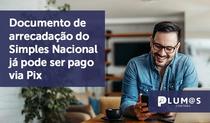 banner 03 Simples Nacional PIX - Documento de arrecadação do Simples Nacional já pode ser pago via Pix