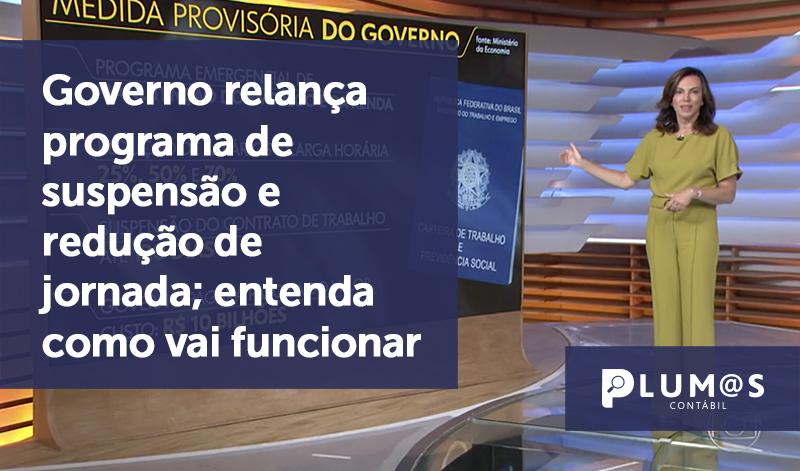 banner 04 Governo relança - Governo relança programa de suspensão e redução de jornada; entenda como vai funcionar
