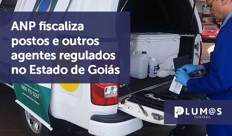 banner 03 ANP goias - ANP fiscaliza postos e outros agentes regulados no Estado de Goiás