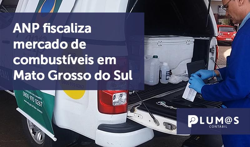banner 04 ANP MT - ANP fiscaliza mercado de combustíveis em Mato Grosso do Sul