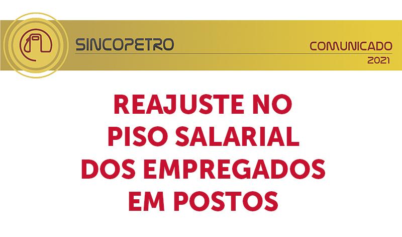 banner 07 REAJUSTE - REAJUSTE NO PISO SALARIAL DOS EMPREGADOS EM POSTOS (Sincopetro/SP)