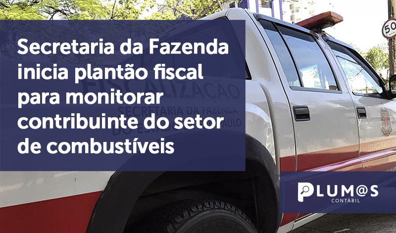 banner 09 Secretaria da Fazenda - Secretaria da Fazenda inicia plantão fiscal para monitorar contribuinte do setor de combustíveis