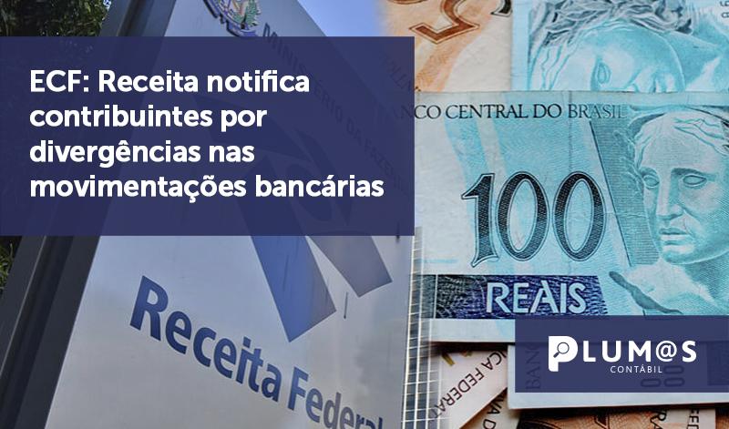 banner 04 MALHA FINA - ECF: Receita notifica contribuintes por divergências nas movimentações bancárias