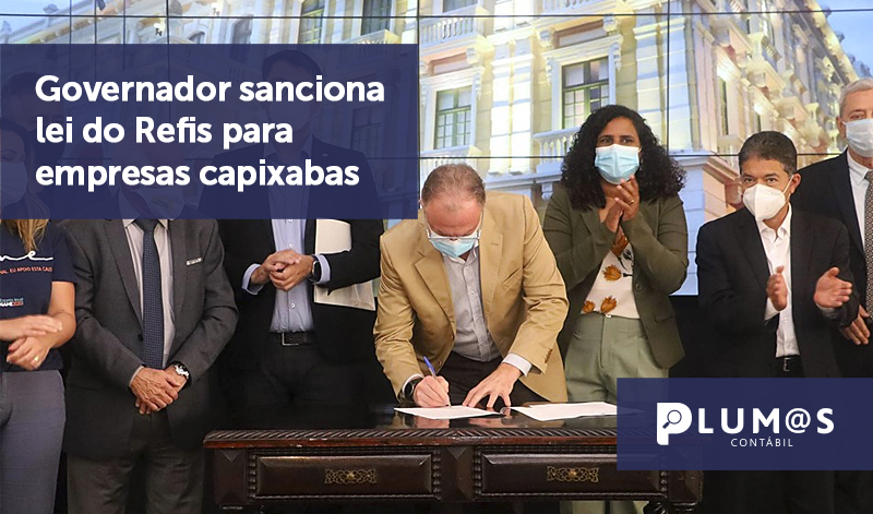 banner 09 Governador sanciona - Governador sanciona lei do Refis para empresas capixabas