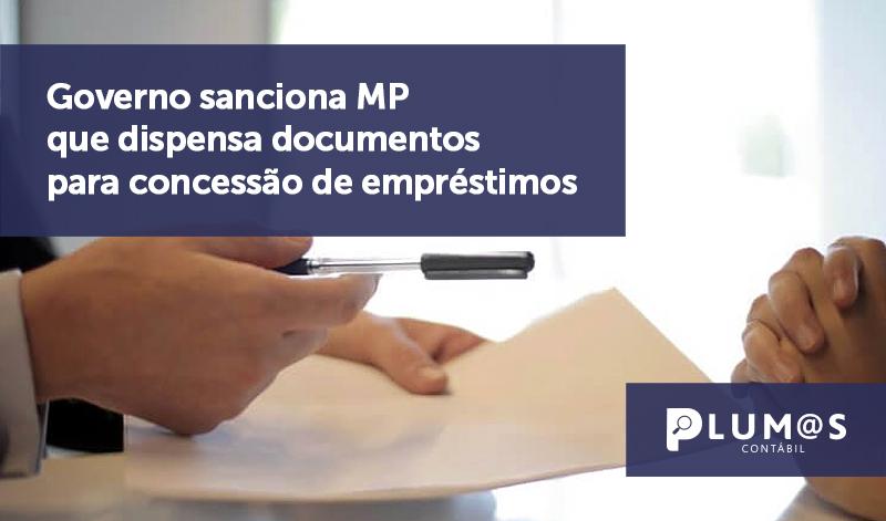 banner 12 Governo sanciona - Governo sanciona MP que dispensa documentos para concessão de empréstimos