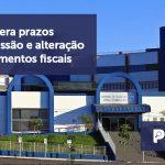 banner 06 Sefaz - Sefaz altera prazos para emissão e alteração de documentos fiscais