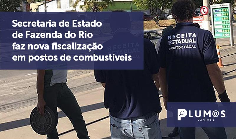 banner 04 Fazenda do Rio - Secretaria de Estado de Fazenda do Rio faz nova fiscalização em postos de combustíveis