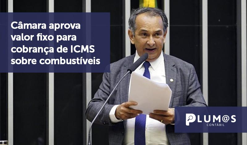 banner 07 cobrança de ICMS - Câmara aprova valor fixo para cobrança de ICMS sobre combustíveis